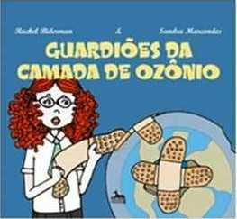Guardiões da Camada de Ozônio
